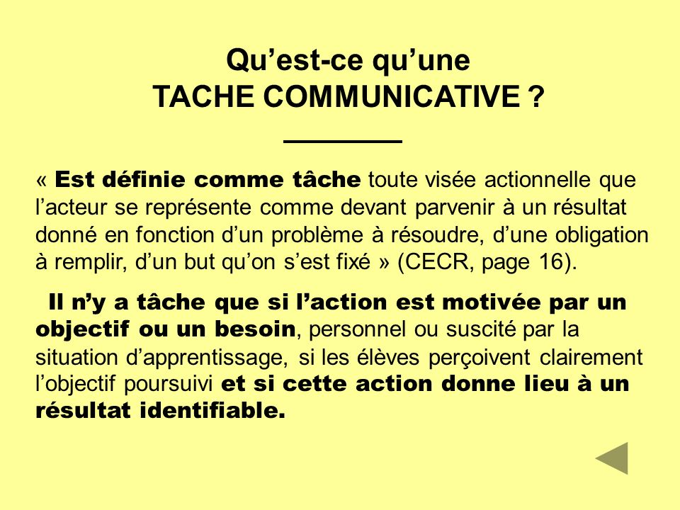 Quest-ce quune TACHE COMMUNICATIVE .