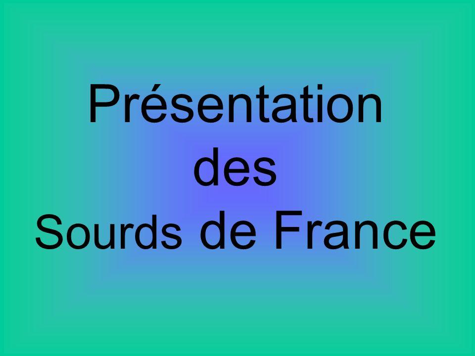 Présentation des Sourds de France