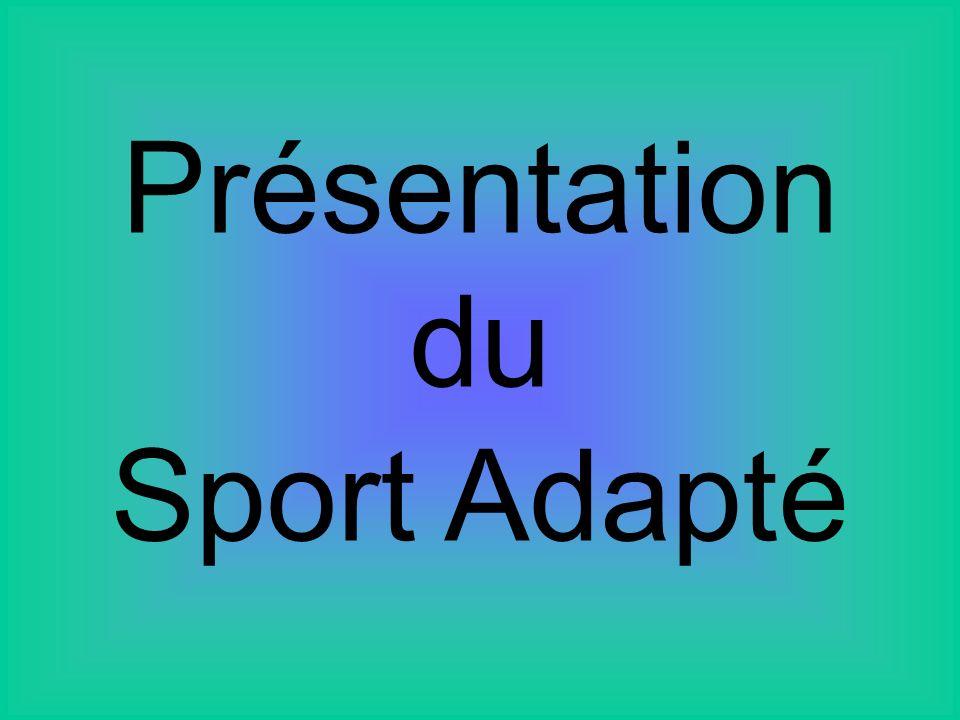 Présentation du Sport Adapté