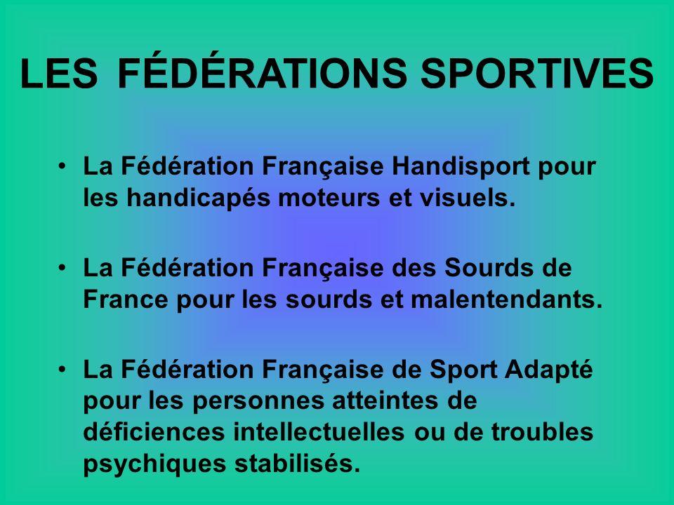 La Fédération Française Handisport pour les handicapés moteurs et visuels.