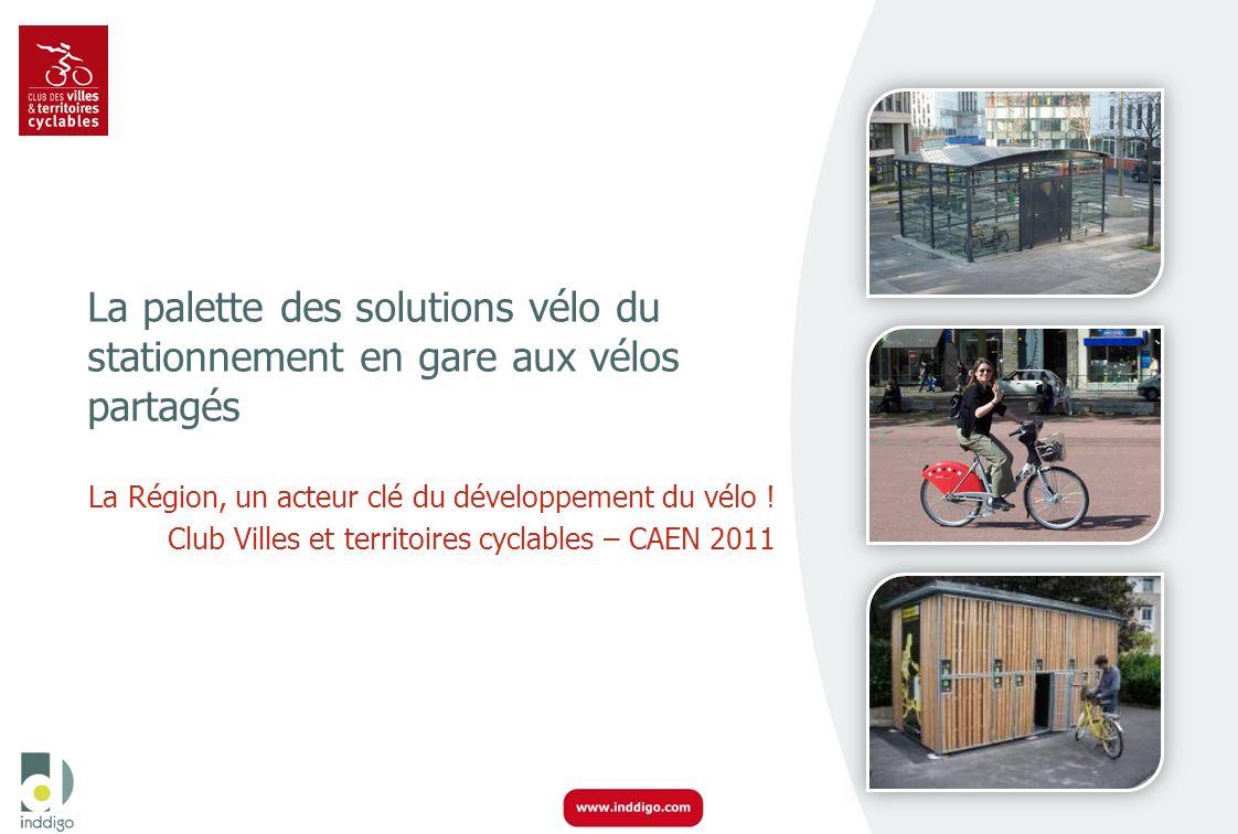 La palette des solutions vélo du stationnement en gare aux vélos partagés La Région, un acteur clé du développement du vélo ! Club Villes et territoir