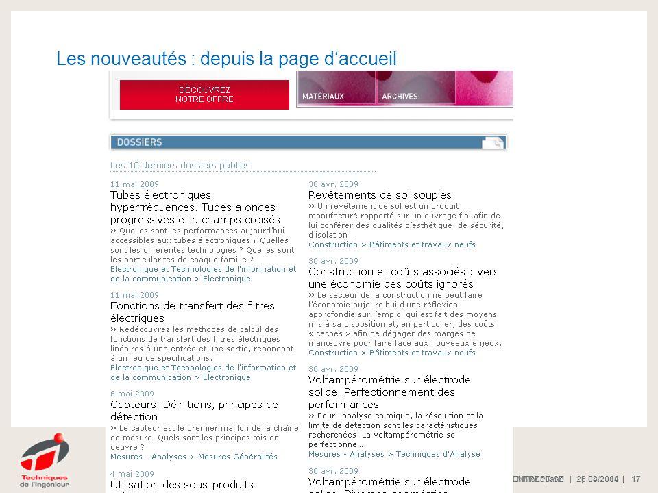 | 08/2008 |PRESENTATION DE L'ENTREPRISE 17 | 26.04.2014 |Trans EG | MMoriquand 17 Les nouveautés : depuis la page daccueil