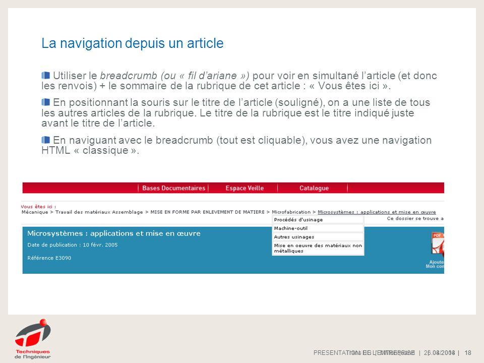 | 08/2008 |PRESENTATION DE L'ENTREPRISE 18 | 26.04.2014 |Trans EG | MMoriquand 18 La navigation depuis un article Utiliser le breadcrumb (ou « fil dar