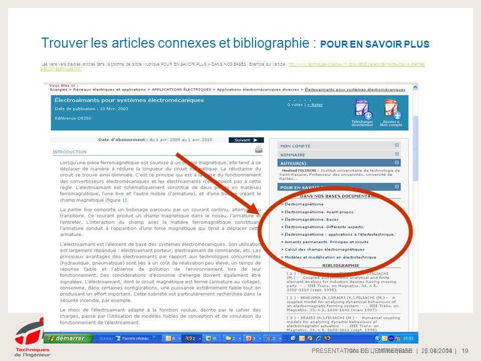 | 08/2008 |PRESENTATION DE L'ENTREPRISE 19 | 26.04.2014 |Trans EG | MMoriquand 19 Trouver les articles connexes et bibliographie : POUR EN SAVOIR PLUS