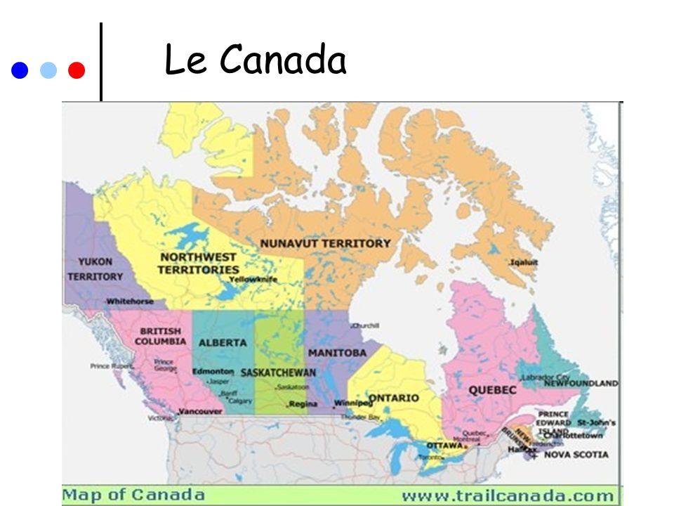 Quelques faits sur le Canada Dun bout à lautre du Canada……..environ 8500 kilomètres Plus de 18 fois la taille de France La capitale du Canada est Ottawa en Ontario On patine sur le canal Rideau à Ottawa La rue la plus longue au monde se trouve en Ontario et commence à Toronto (Rue Yonge) 1896 kilomètres Une autoroute traverse le pays entier de lest à louest (401/transcanada) Le Canada a 2 langues officielles; le Français et lAnglais Le sport national est le Hockey sur glace Toronto est la plus grande ville au Canada avec environ 5 millions dhabitants Environ la moitié de la population du Canada est née en dehors du Canada LHôtel de glace se trouve au Québec La moitié du Canada est couvert de forêts