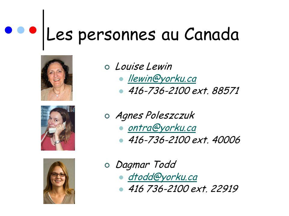 Les personnes au Canada Louise Lewin llewin@yorku.ca 416-736-2100 ext. 88571 Agnes Poleszczuk ontra@yorku.ca 416-736-2100 ext. 40006 Dagmar Todd dtodd