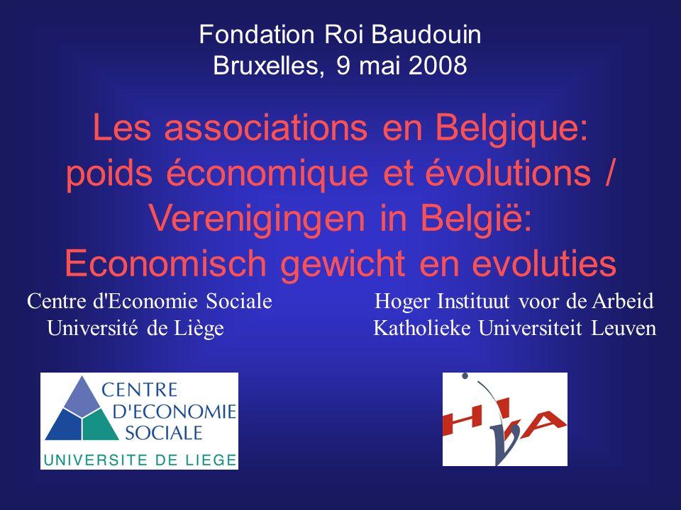 Les associations en Belgique: poids économique et évolutions / Verenigingen in België: Economisch gewicht en evoluties Fondation Roi Baudouin Bruxelle