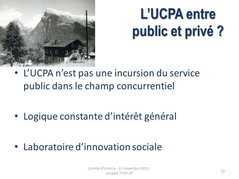 LUCPA entre public et privé ? LUCPA nest pas une incursion du service public dans le champ concurrentiel Logique constante dintérêt général Laboratoir