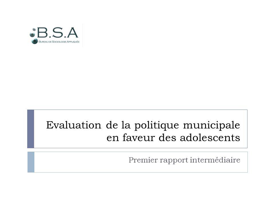 Evaluation de la politique municipale en faveur des adolescents Premier rapport intermédiaire