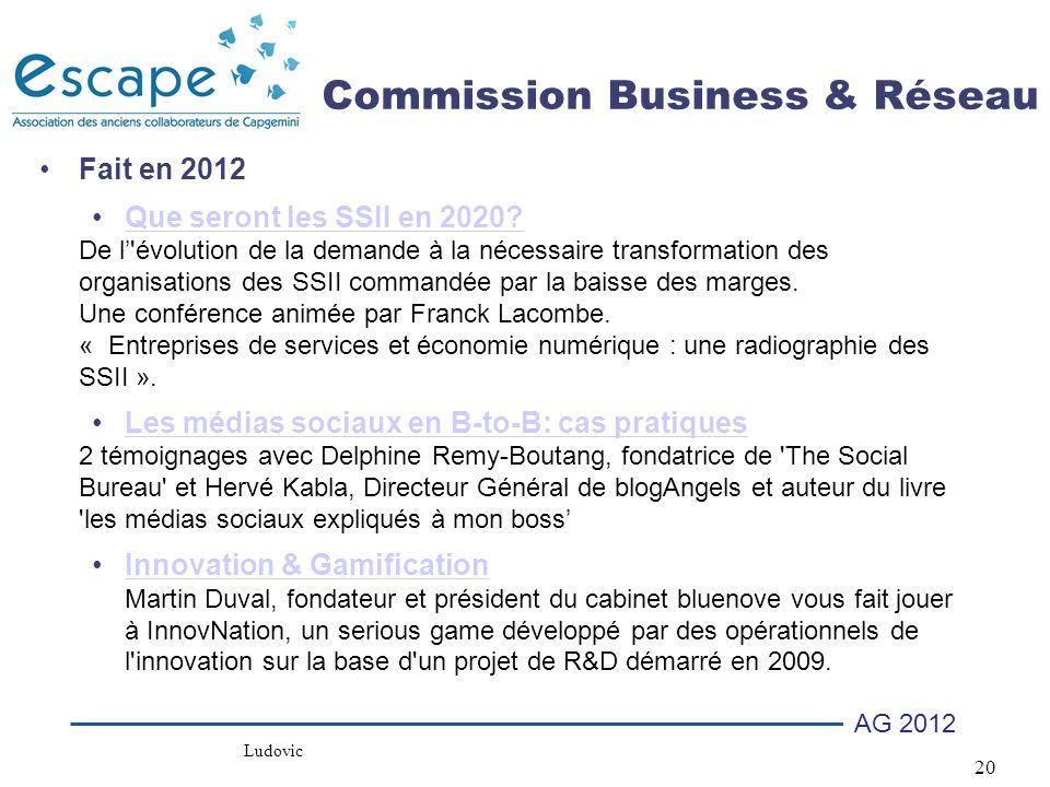 20 AG 2012 Commission Business & Réseau Fait en 2012 Que seront les SSII en 2020.