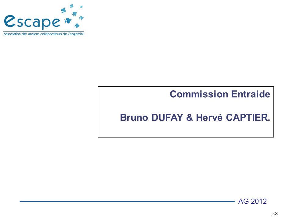 28 AG 2012 Commission Entraide Bruno DUFAY & Hervé CAPTIER.