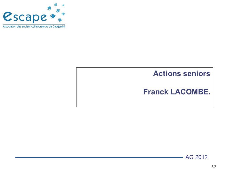 32 AG 2012 Actions seniors Franck LACOMBE.