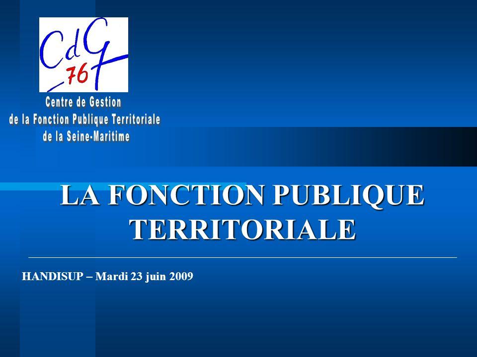 LA FONCTION PUBLIQUE TERRITORIALE HANDISUP – Mardi 23 juin 2009