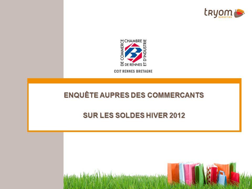 ENQUÊTE AUPRES DES COMMERCANTS SUR LES SOLDES HIVER 2012