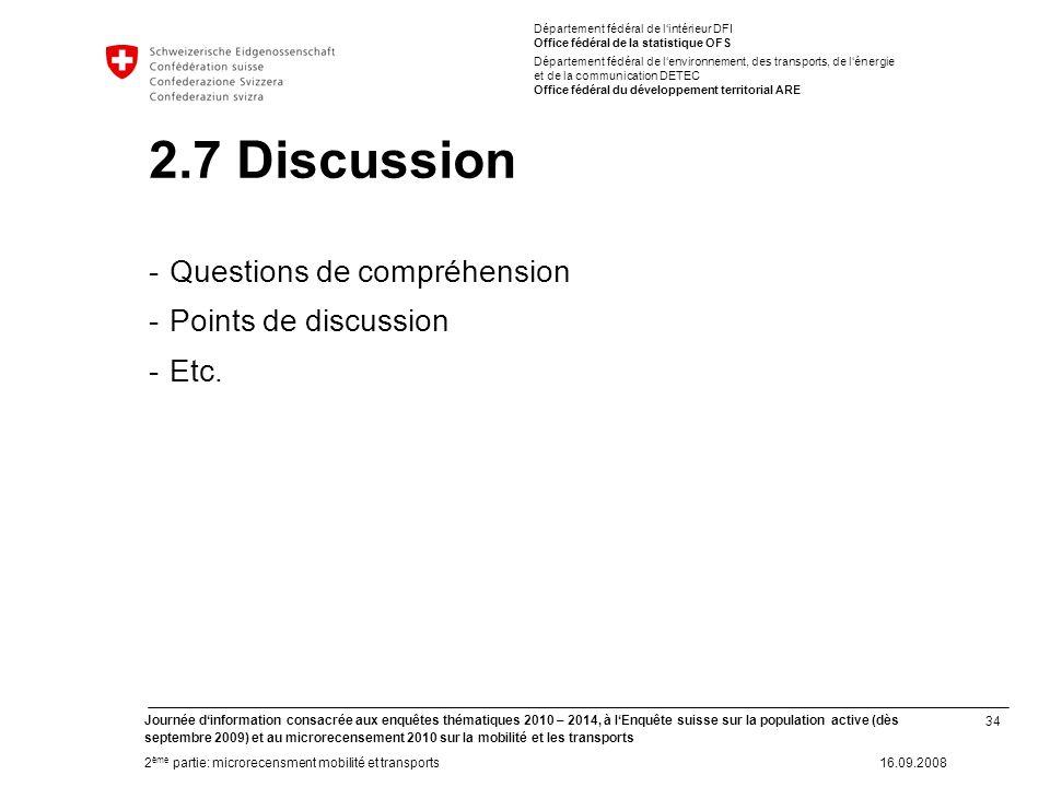 34 Journée dinformation consacrée aux enquêtes thématiques 2010 – 2014, à lEnquête suisse sur la population active (dès septembre 2009) et au microrec