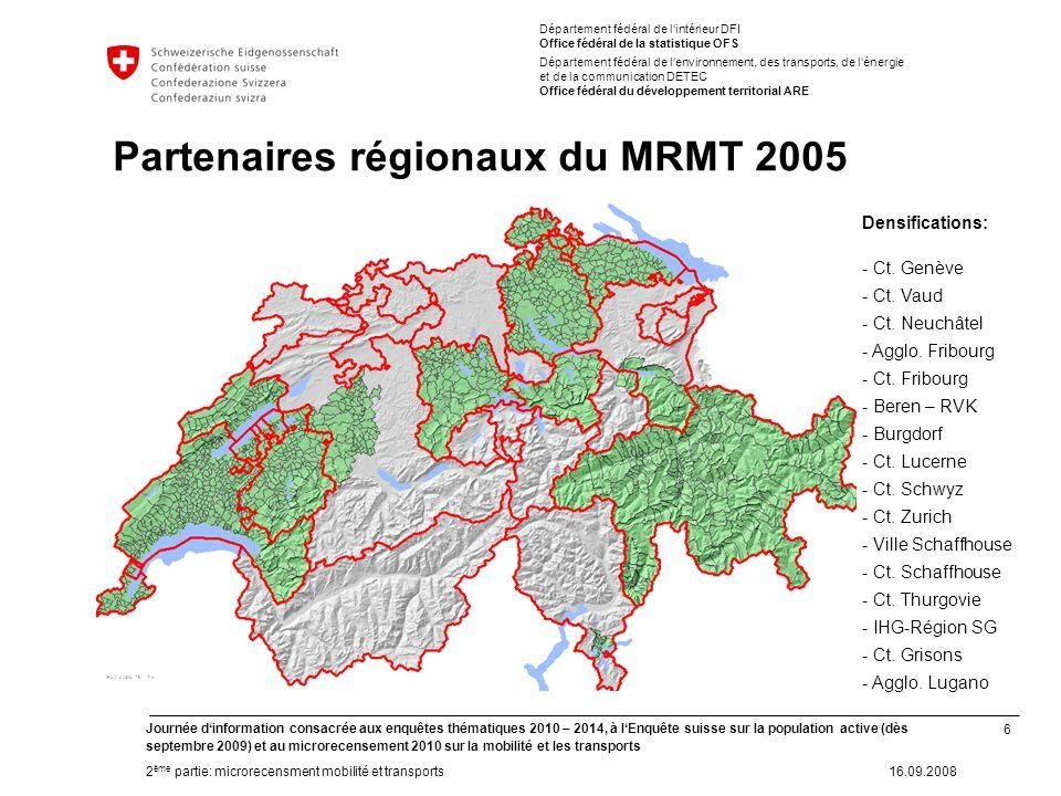 6 Journée dinformation consacrée aux enquêtes thématiques 2010 – 2014, à lEnquête suisse sur la population active (dès septembre 2009) et au microrece