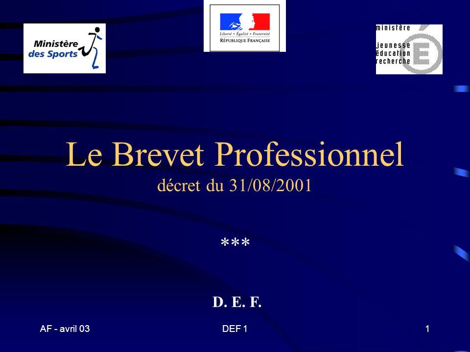 AF - avril 03DEF 131 Spécialité « activités ……..» du brevet professionnel - mention « ………..