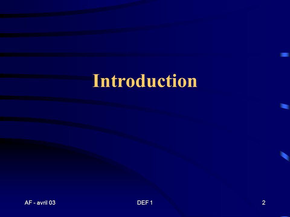 AF - avril 03DEF 12 Introduction
