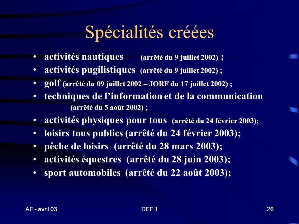 AF - avril 03DEF 125 A propos des spécialités créées et en cours de création