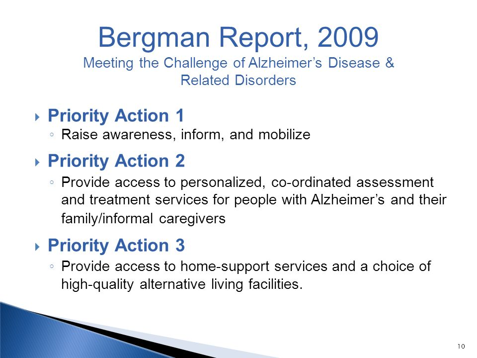 10 Priority Action 1 Raise awareness, inform, and mobilize Priority Action 2 Provide access to personalized, co-ordinated assessment and treatment ser