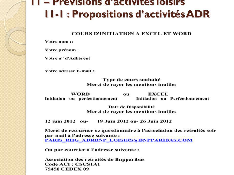 11 – Prévisions dactivités loisirs 11-1 : Propositions dactivités ADR