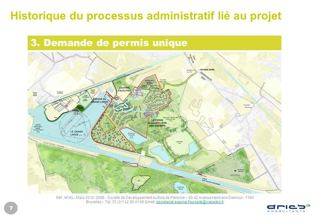 7 Historique du processus administratif lié au projet 3. Demande de permis unique Réf. AF/KL- Mars 2012- 260B - Société de Développement du Bois de Pé