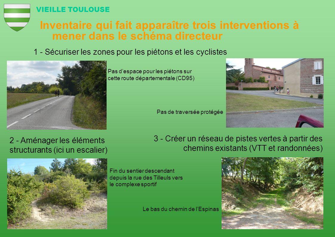 Inventaire qui fait apparaître trois interventions à mener dans le schéma directeur VIEILLE TOULOUSE 3 - Créer un réseau de pistes vertes à partir des