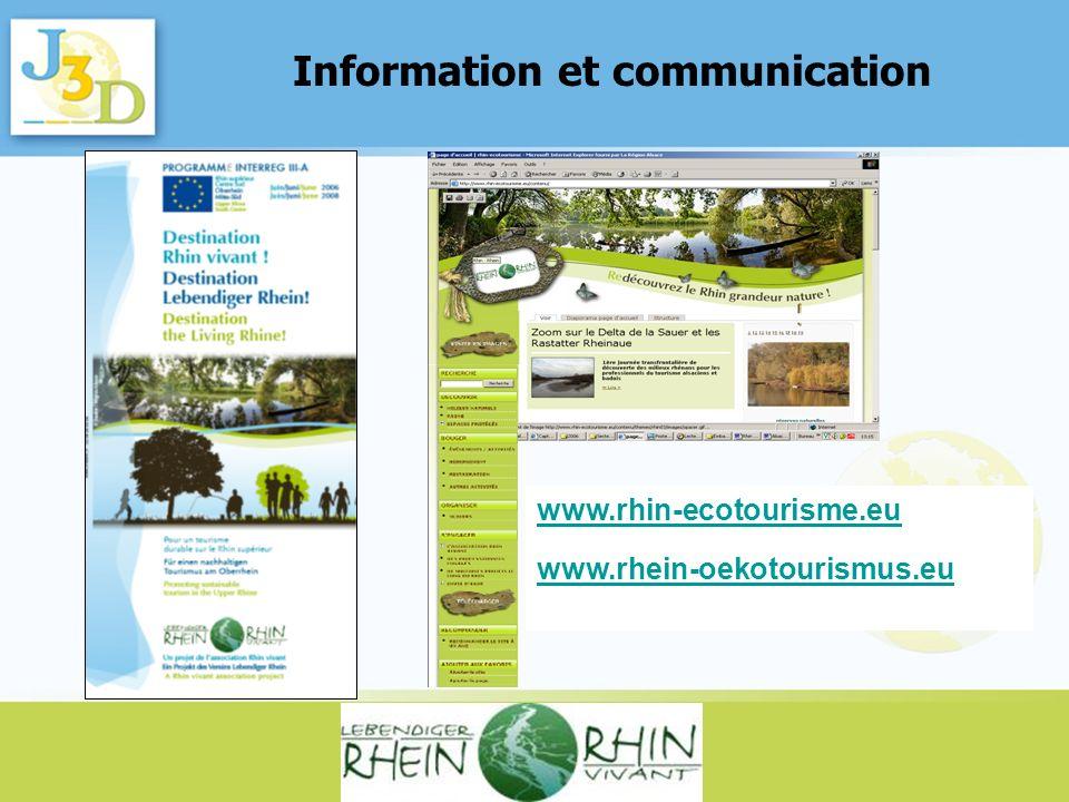 Information et communication www.rhin-ecotourisme.eu www.rhein-oekotourismus.eu