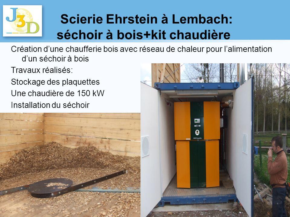 Scierie Ehrstein à Lembach: séchoir à bois+kit chaudière Création dune chaufferie bois avec réseau de chaleur pour lalimentation dun séchoir à bois Tr