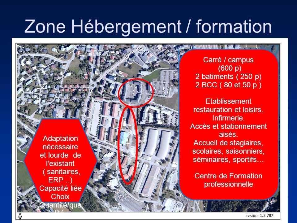 Zone Hébergement / formation Carré / campus (600 p) 2 batiments ( 250 p) 2 BCC ( 80 et 50 p ) Etablissement restauration et loisirs. Infirmerie. Accès