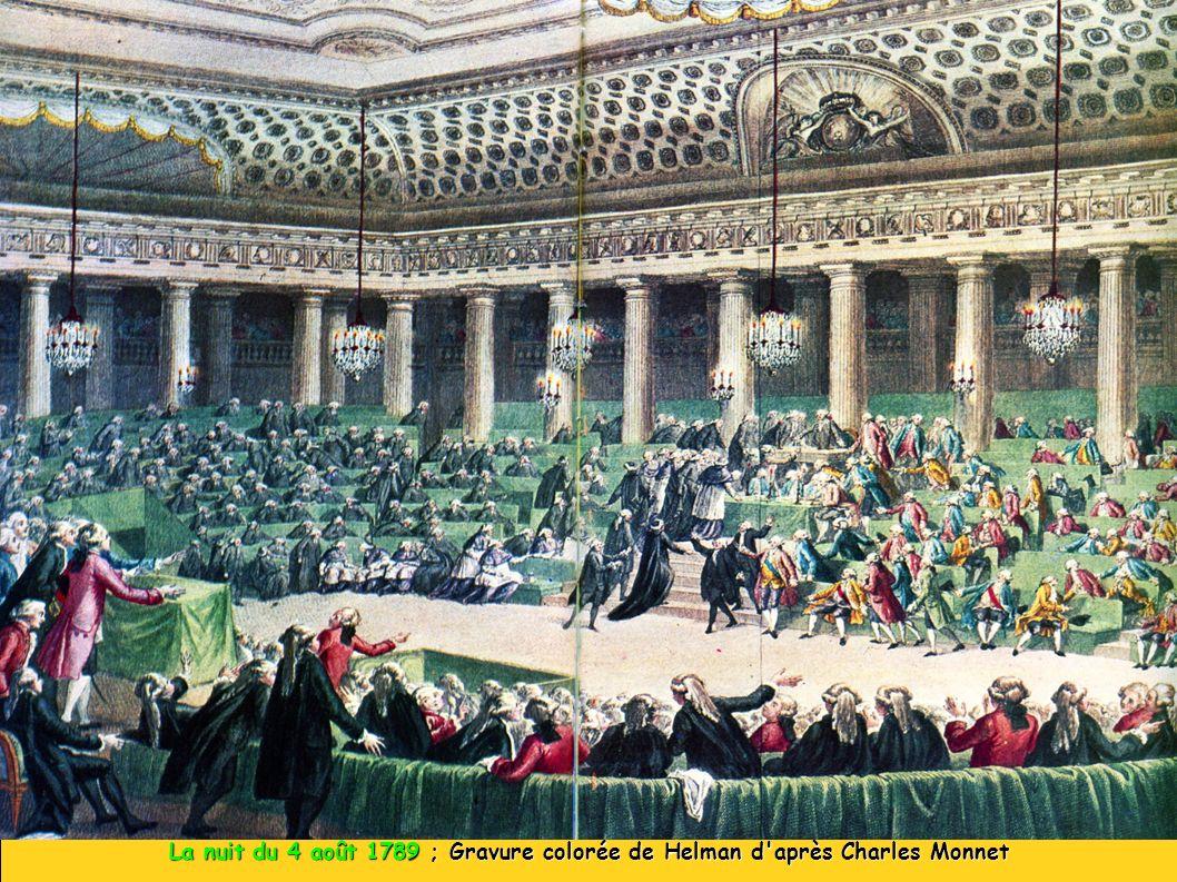 La nuit du 4 août 1789 ; Gravure colorée de Helman d'après Charles Monnet