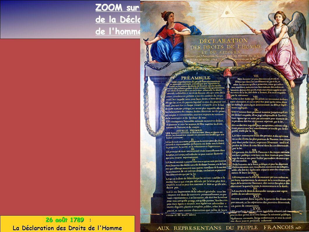 26 août 1789 : 26 août 1789 : La Déclaration des Droits de l'Homme ZOOM sur la représentation de la Déclaration des droits de l'homme et du citoyen :