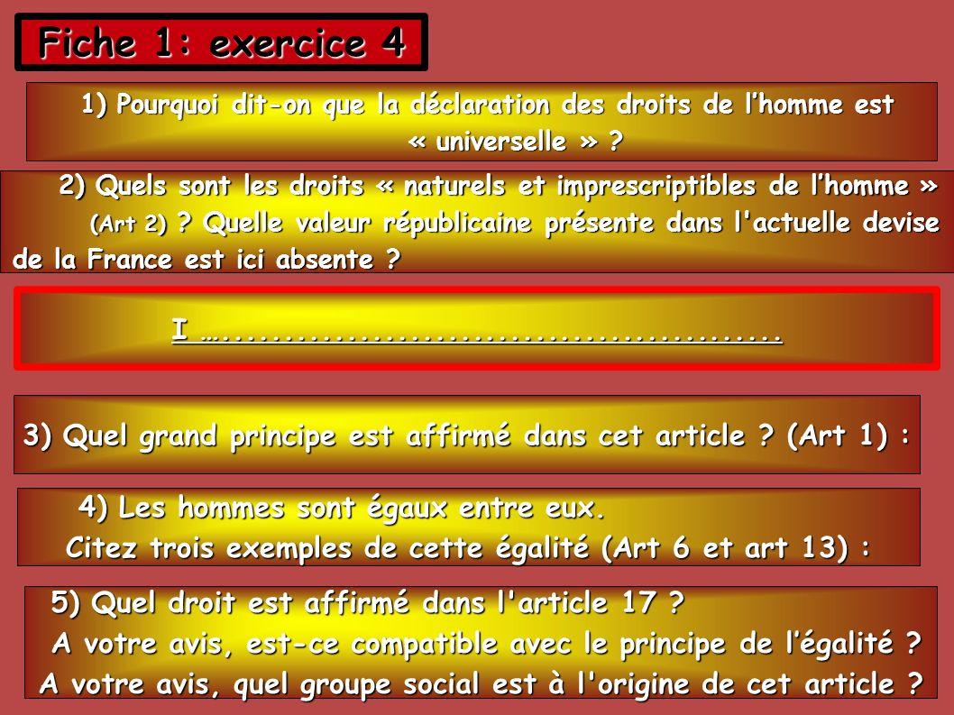 Fiche 1: exercice 4 1) Pourquoi dit-on que la déclaration des droits de lhomme est 1) Pourquoi dit-on que la déclaration des droits de lhomme est « un