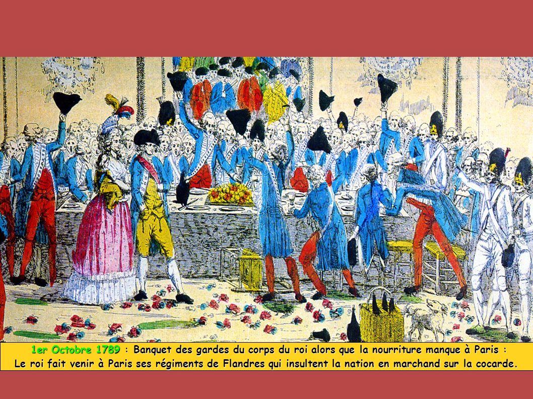 1er Octobre 1789 : Banquet des gardes du corps du roi alors que la nourriture manque à Paris : 1er Octobre 1789 : Banquet des gardes du corps du roi a