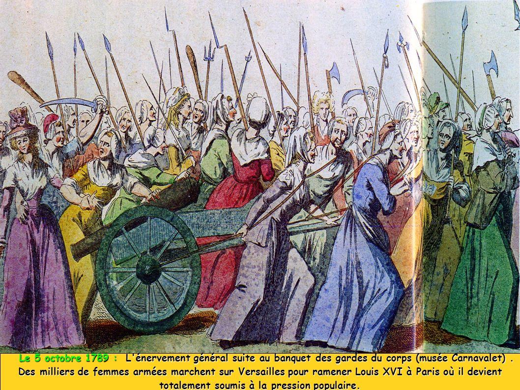 Le 5 octobre 1789 : L'énervement général suite au banquet des gardes du corps (musée Carnavalet). Le 5 octobre 1789 : L'énervement général suite au ba