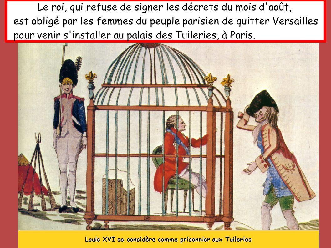 Le roi, qui refuse de signer les décrets du mois d'août, est obligé par les femmes du peuple parisien de quitter Versailles pour venir s'installer au