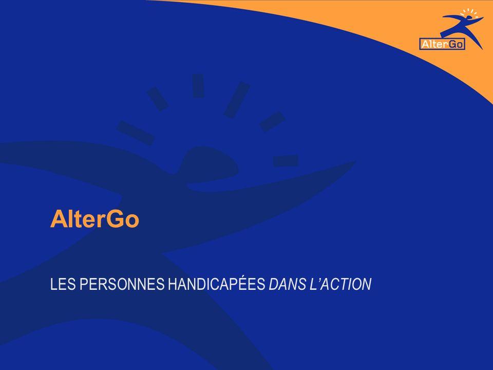 AlterGo LES PERSONNES HANDICAPÉES DANS LACTION