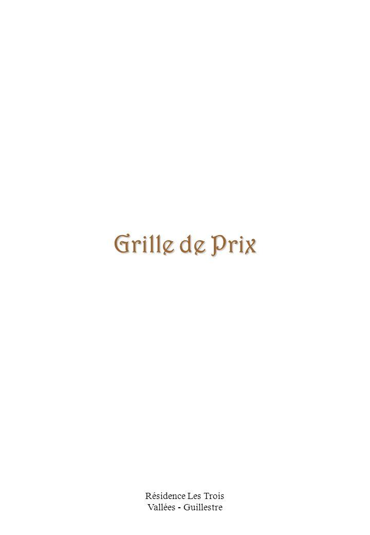 Résidence Les Trois Vallées - Guillestre Grille de Prix