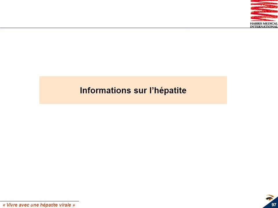 « Vivre avec une hépatite virale » 97 Informations sur lhépatite