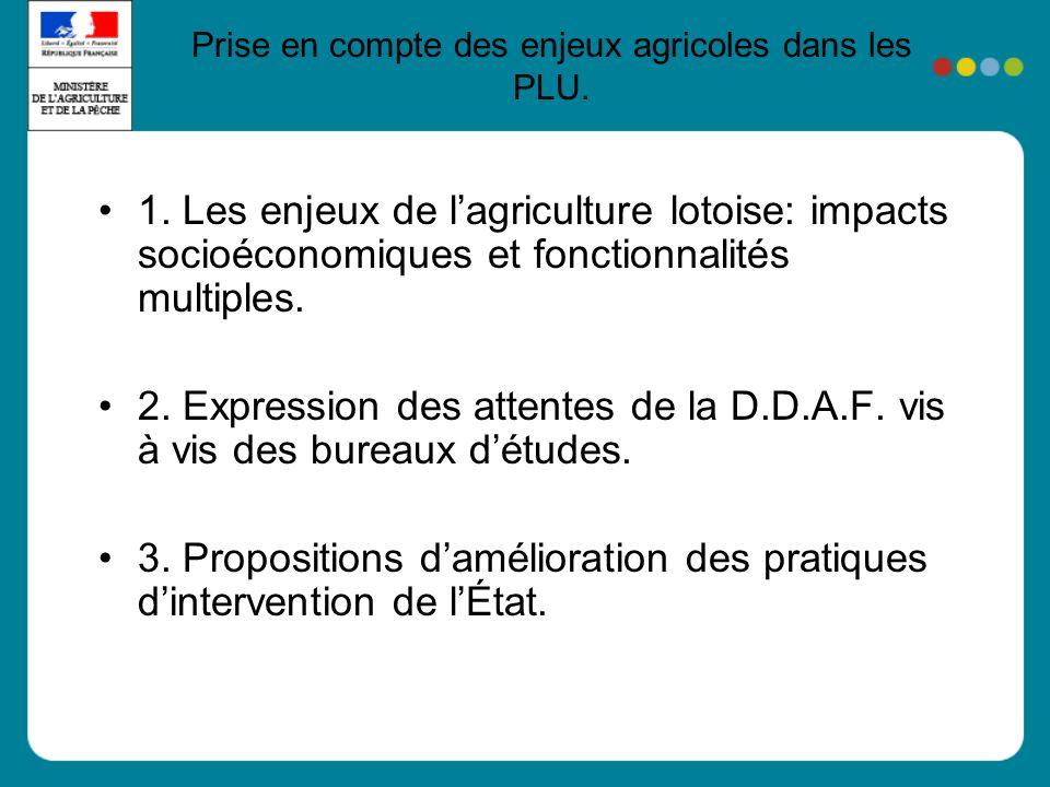 1.Les enjeux de lagriculture lotoise: impacts socioéconomiques et fonctionnalités multiples.