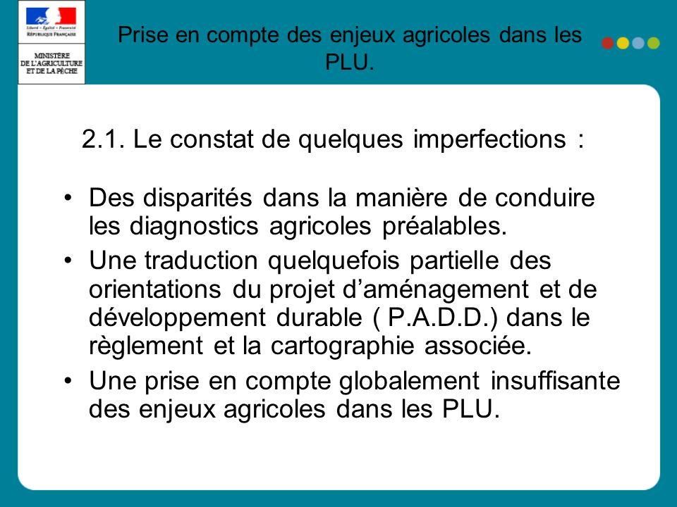Des disparités dans la manière de conduire les diagnostics agricoles préalables.