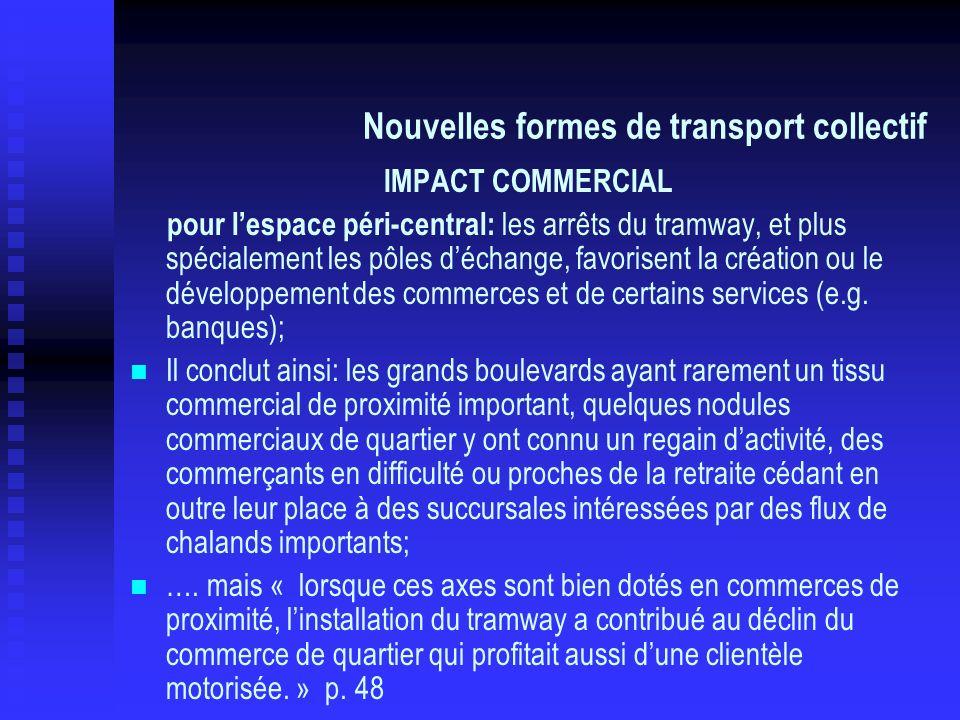 Nouvelles formes de transport collectif IMPACT COMMERCIAL pour lespace péri-central: les arrêts du tramway, et plus spécialement les pôles déchange, f