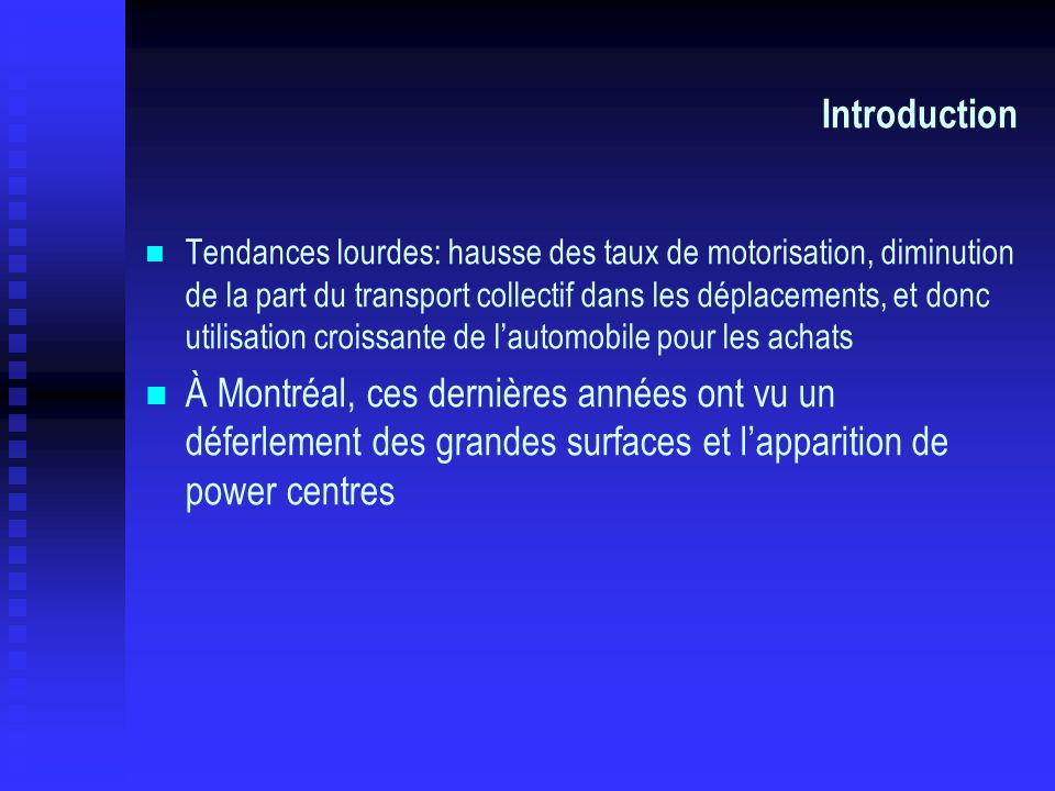 Introduction Les grandes surfaces commerciales en 2001