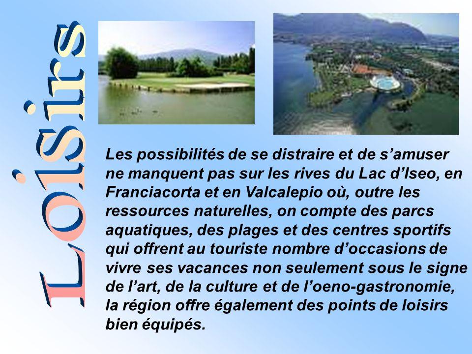 Les possibilités de se distraire et de samuser ne manquent pas sur les rives du Lac dIseo, en Franciacorta et en Valcalepio où, outre les ressources n