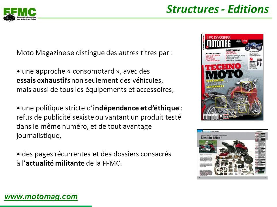 Moto Magazine se distingue des autres titres par : une approche « consomotard », avec des essais exhaustifs non seulement des véhicules, mais aussi de