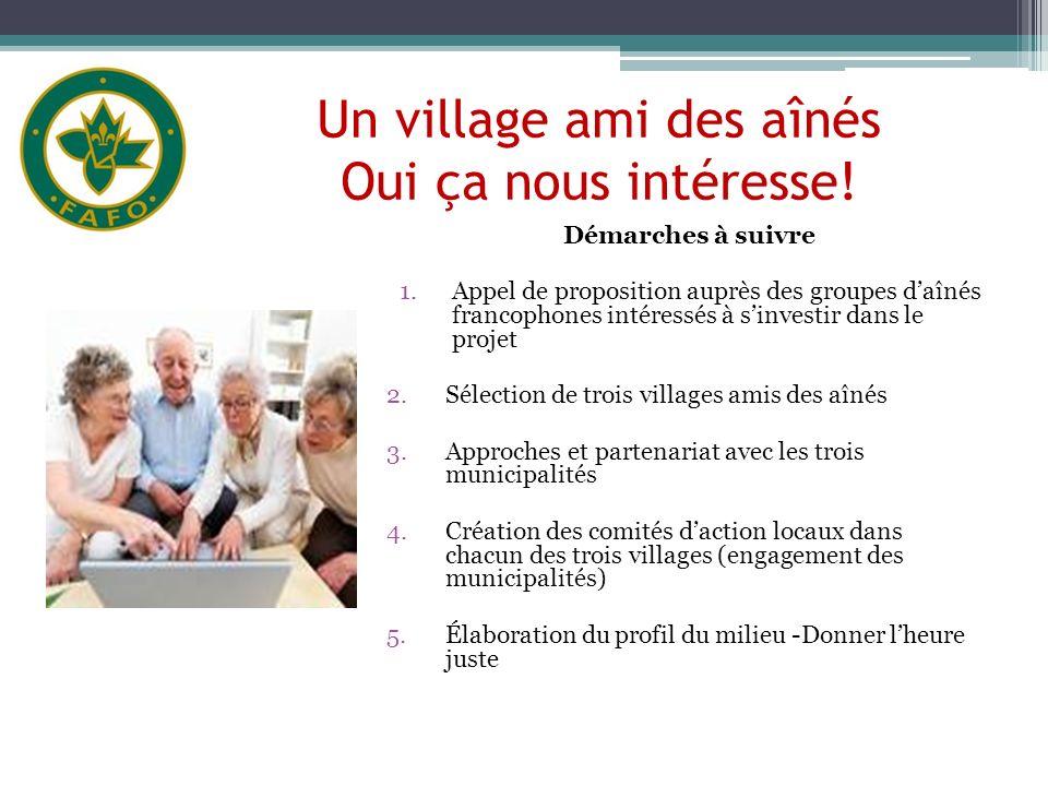 Un village ami des aînés Oui ça nous intéresse.