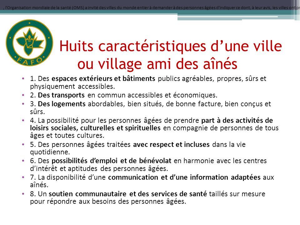 Les Huits caractéristiques dune ville ou village ami des aînés 1.