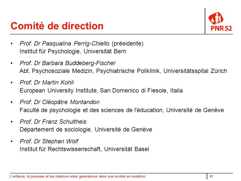Lenfance, la jeunesse et les relations entre générations dans une société en mutation41 Comité de direction Prof.