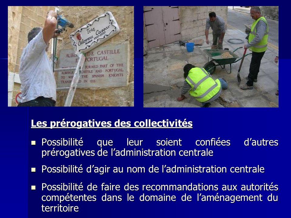 Les prérogatives des collectivités Possibilité que leur soient confiées dautres prérogatives de ladministration centrale Possibilité que leur soient c