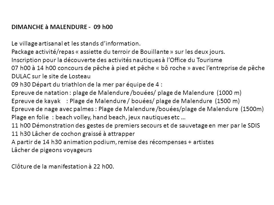 DIMANCHE à MALENDURE - 09 h00 Le village artisanal et les stands dinformation.